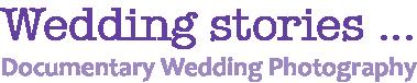 Wedding stories ...